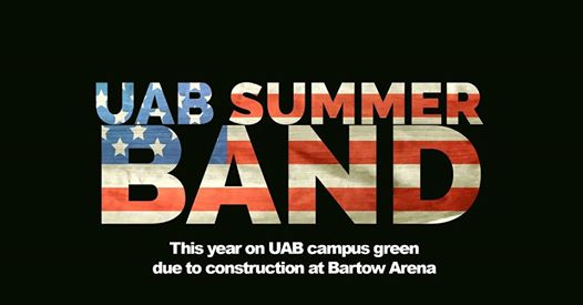 UAB Summer Band UAB Green Birmingham AL Fourth of July Concert