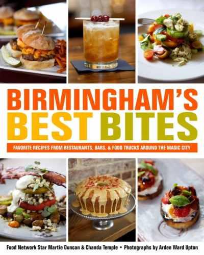 Birmingham, Martie Duncan, Chanda Temple, Birmingham's Best Bites, Southern cookbooks, cookbooks, Books-A-Million