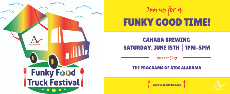 Funky Food Truck Festival, benefiting AIDS Alabama, will be a funky good time.