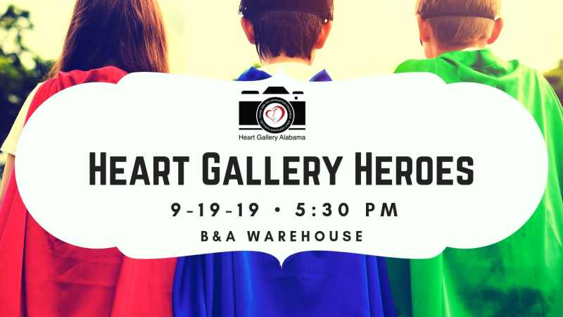 Heart Gallery Heroes is Heart Gallery Alabama's annual and only fundraiser.