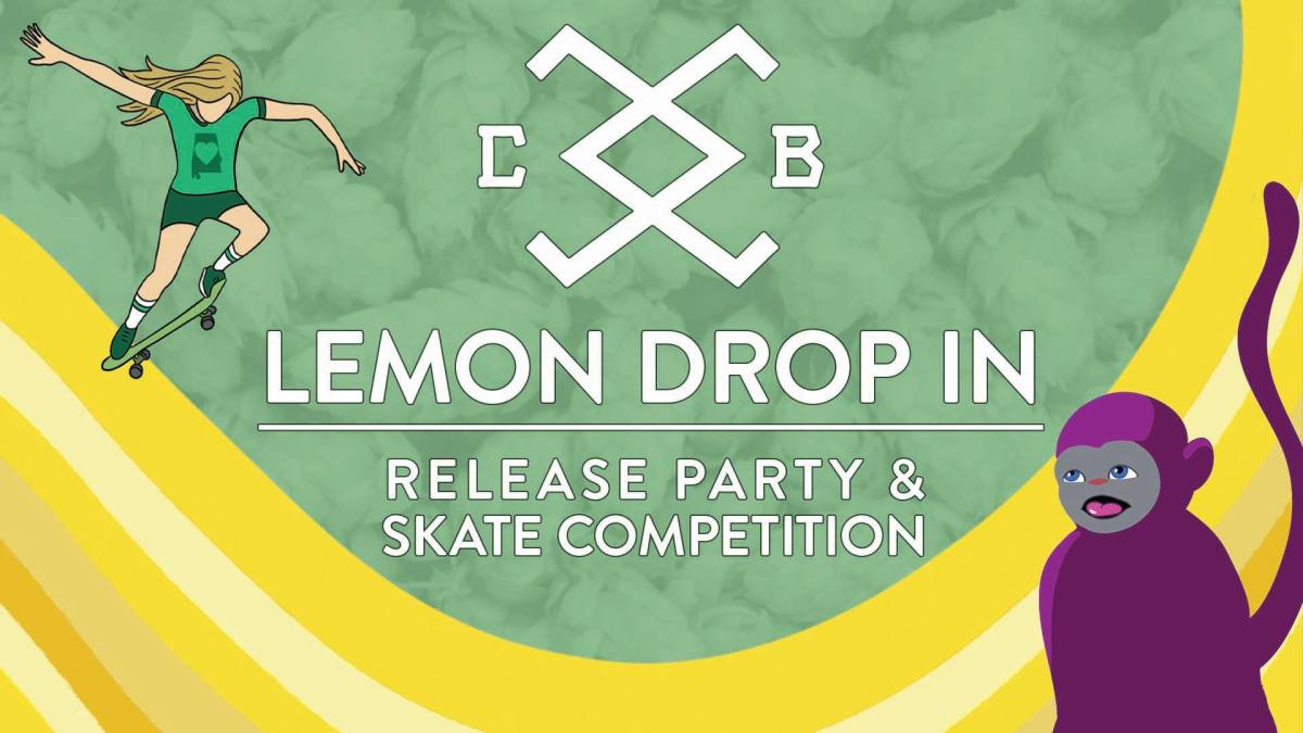 Lemon Drop In Release Party & Skate Competition
