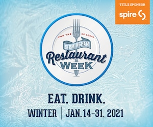 Birmingham Restaurant Week - January 14-31, 2021