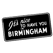 It's Nice to Have you in Birmingham sign