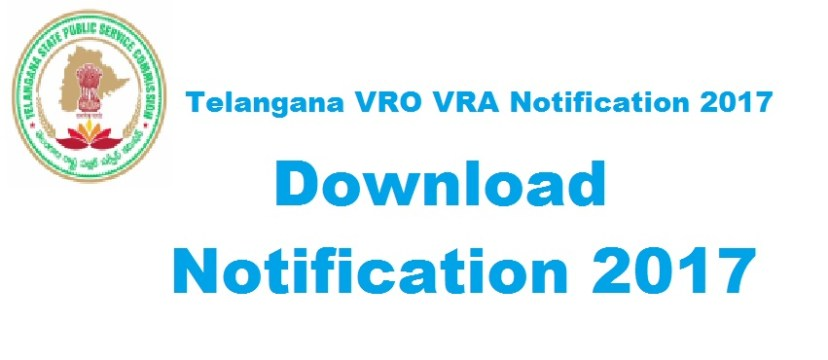 Telangana VRO VRA Notification 2017
