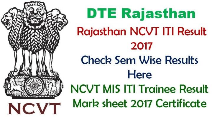 Rajasthan NCVT ITI Result 2017 All Sem Results