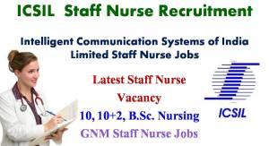 ICSIL Recruitment, Latest Staff Nurse Jobs, Nursing Vacancy