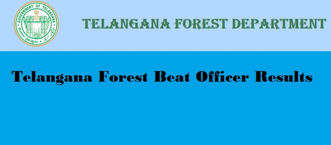 Telangana Forest Beat Officer Results 2018, ts fbo results, fbo results