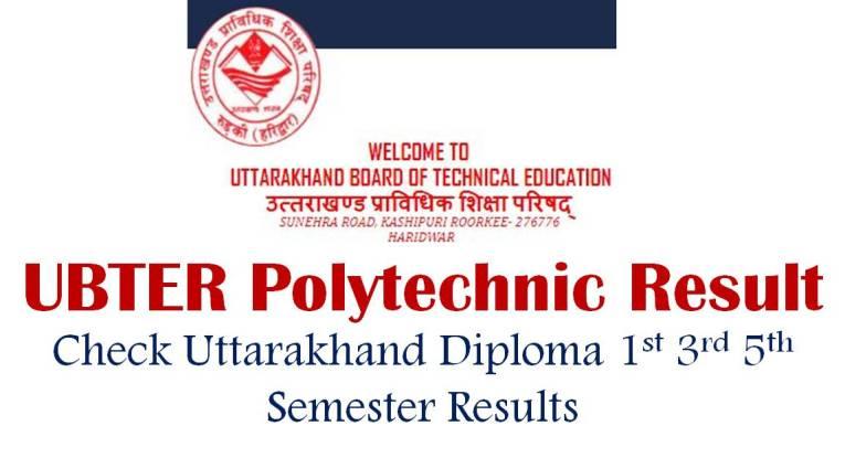 UBTER Polytechnic Result 2019 - Check Uttarakhand Diploma 1st 3rd
