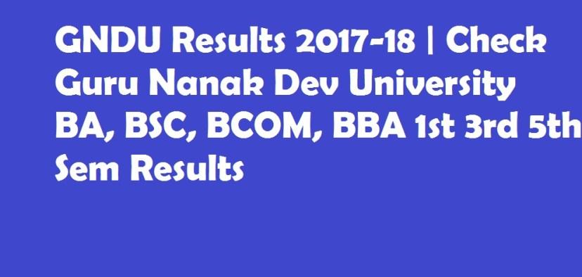 GNDU Results, Guru Nanak Dev University Sem SResults