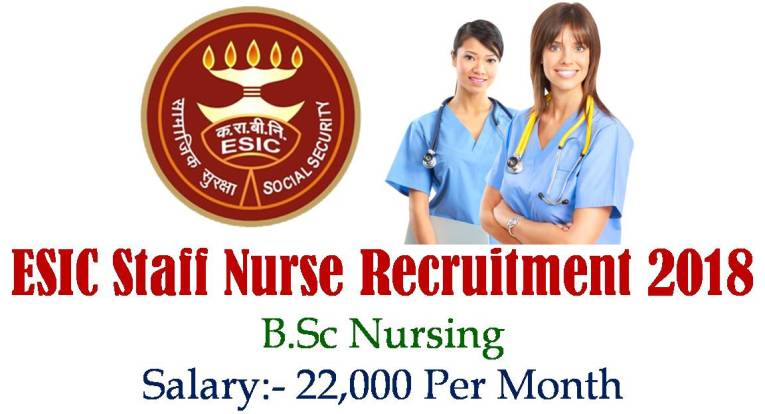 ESIC Staff Nurse Recruitment 2018
