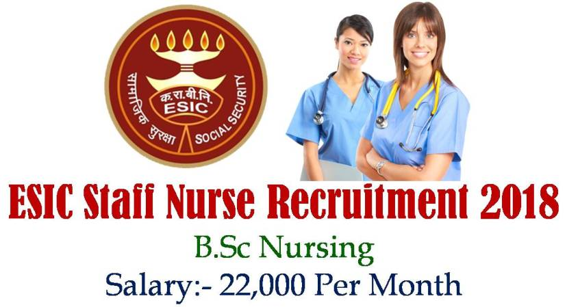 ESIC Staff Nurse Recruitment 2018