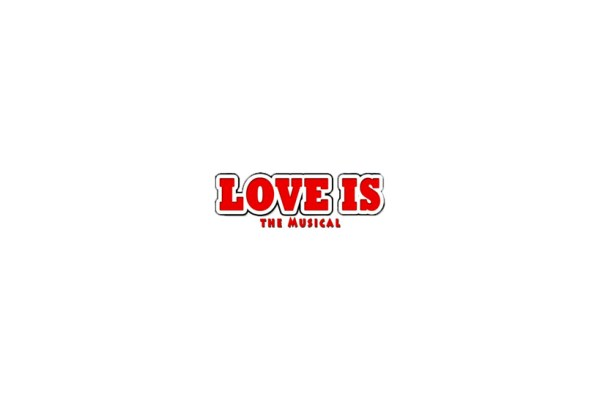 Love Is … The Musical - BHM
