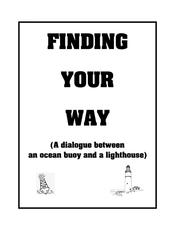 """One-Act Skit: """"Finding Your Way"""" Finding-Your-Way-Cover"""