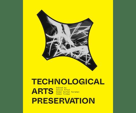 Technological Arts Preservation