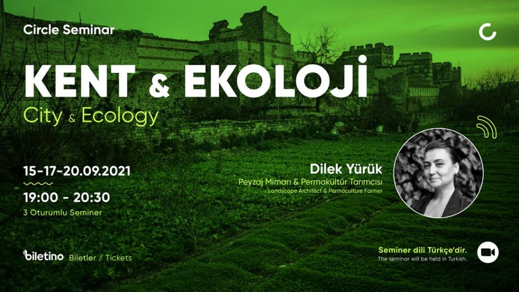 Kent & Ekoloji The Circle Dilek Yürük Poster