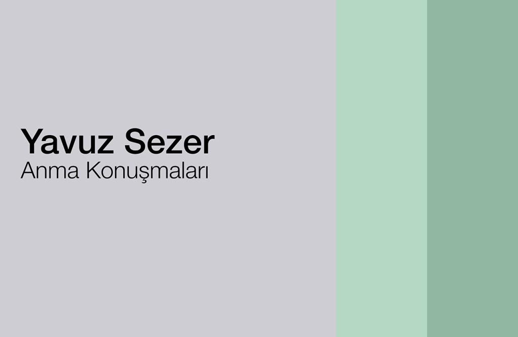 Yavuz Sezer Anma Konuşmaları