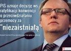 """Poseł PiS: Uznajemy decyzję ws. ratyfikacji konwencji za """"niezaistniałą"""""""