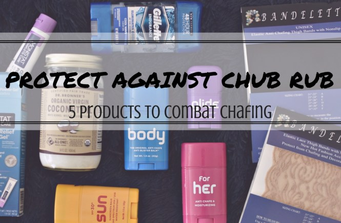 prevent chub rub