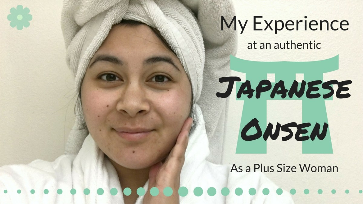 One fat girl's bare experience at a Japanese Onsen