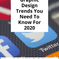 5 Social Media Graphic Design Trends You Need To Know For 2020 via Social Media Today