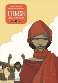 Etenesh, l'odissea di una migrante (BeccoGiallo editore, 2011)