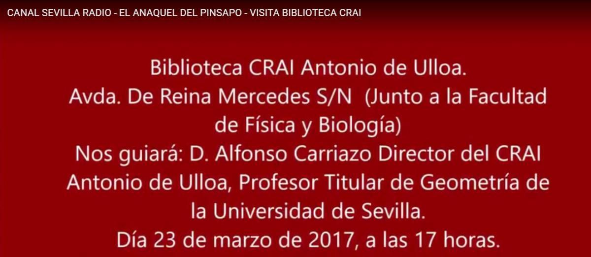 Canal Sevilla Radio anuncia la visita de El Anaquel del Pinsapo al CRAI Antonio de Ulloa