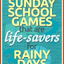 Top 3 Indoor Sunday School Games For Rainy Days At Church