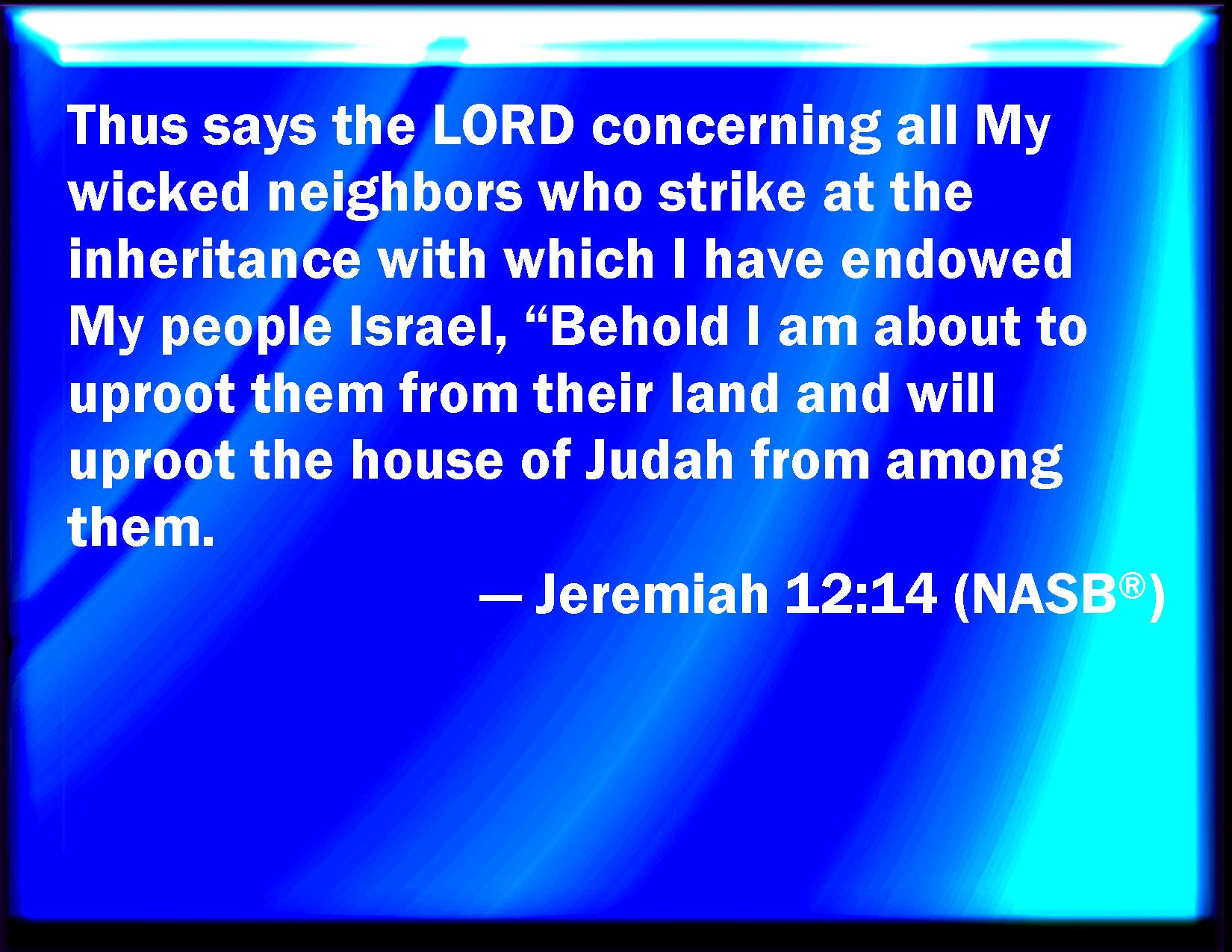 Kuvahaun tulos haulle Jeremiah 12:14