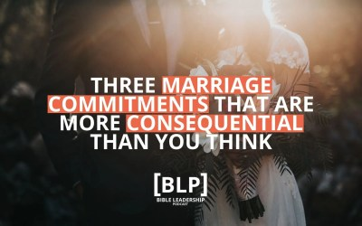 3 Marriage Commitments That Are More Consequential Than You Think
