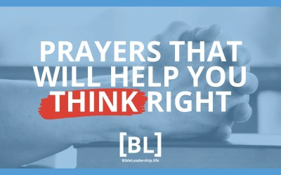 Prayers That Will Help You Think Right