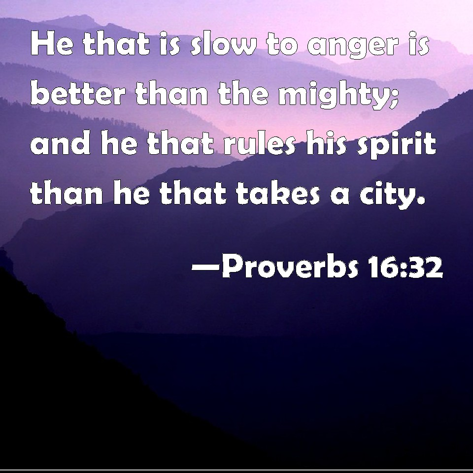 Image result for proverbs 16:32