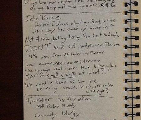 Notes from John Burke and Tim Keller on discipleship