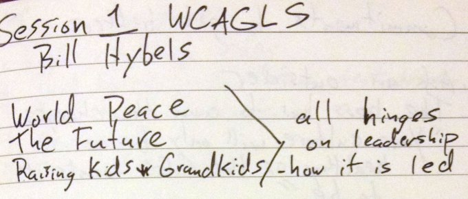 WCAGLS14: Bill Hybels' Opening Talk