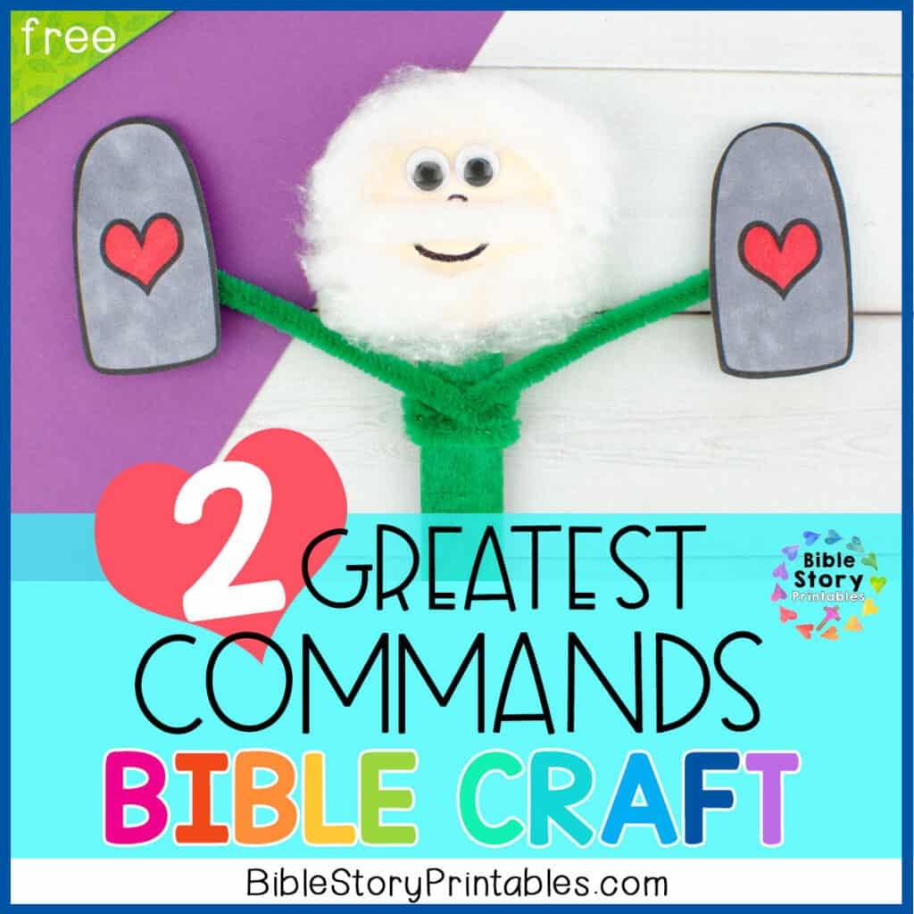 Two Greatest Commandments Craft For Kids