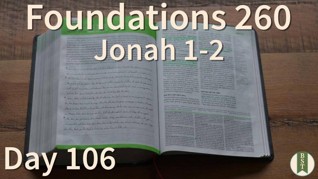 F260 Bible Reading Plan - Day 106