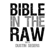 BibleInTheRaw Episode 52 – The Blessings of Redemption in light of God's Predestined Plan