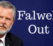 Falwell is out at liberty