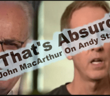 John MacArthur Laughs At Andy Stanley's Comment | MacArthur Calls Andy Stanley Absurd
