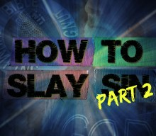 How to Slay Sin Part 2 | BTWN #349