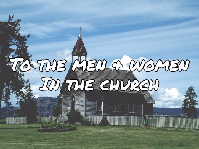 SAL#120 To The Men & Women In The Church