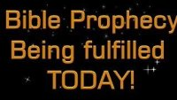 BIBLE PROPHECY BEING FULFILLED TODAY