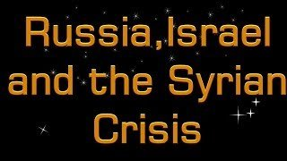 Bible Prophecy Being Fulfilled by Russia Israel and the Syrian Crisis