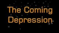 THE COMING DEPRESSION