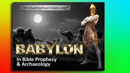 Daniel's Prophecy - Babylon in Bible Prophecy & Archaeology 5 pt Series
