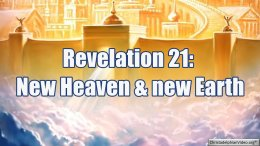 A New Heaven and New Earth: Revelation 21