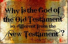 Is the God of the Old Testament different to the New Testament God?