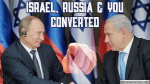 Israel, Russia & You! Video post