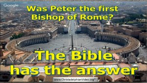 Was Peter The First Bishop Of Rome? - Video post