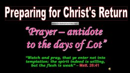 The Power of Prayer: Antidote to the days of Lot - Video post