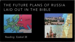 The Future Plans Of Russia Laid Out In The Bible Video Post
